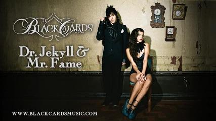 Black Cards - Dr. Jekyll & Mr. Fame