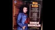Zorica Brunclik - 1983 - Ne Budi Tuzna Drugarice Moja