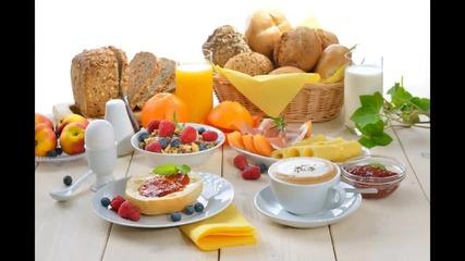 """Който не яде, не ще да порасте / Моята """"закуска"""" (за студенти)"""