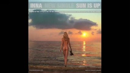 По - Добър Превод || Inna - Sun is Up (by Play&win) (hq)