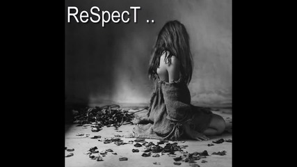 Това трябва да се чуе ! Respect - Песничка за любовта .. !
