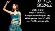 Selena Gomez - Shake It Up! Lyrics