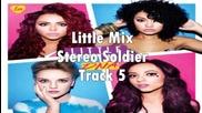 Little Mix - Stereo Soldier (за първи път в сайта) -dna Album