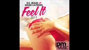 House* Dj Jean vs Mark Laurenz - Feel it 2013*