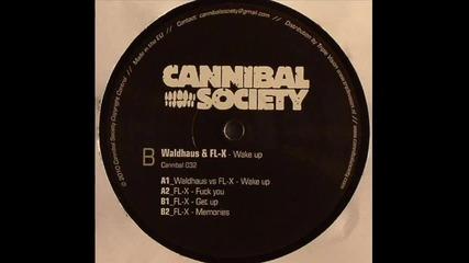 Waldhaus vs Fl-x - Wake Up (a1) [cannibal 032]