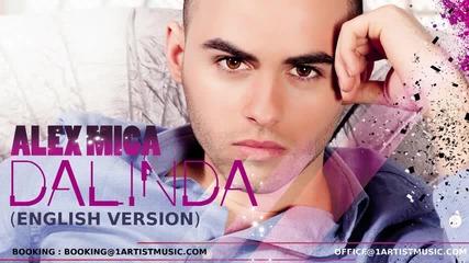 New! Alex Mica - Dalinda ( English Version )