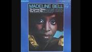 Madeline Bell - I'm Gonna Make You Love Me