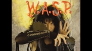 W.a.s.p. ball crusher