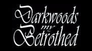 Darkwoods My Betrothed