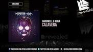 Hardwell & Kura - Calavera ( Original Mix )