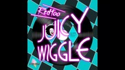 *2015* Redfoo - Juicy Wiggle