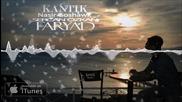 Kantik & Nasir Goshawk & Sercan Ozkan Faryad Original Mix Miss You Dj Summer Hit Bass 2016 Hd