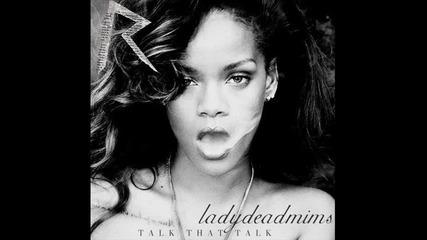 Rihanna - Talk That Talk (ft Jay-z)