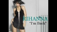 (премиера) Rihanna - Im Back (new Album - 2009)