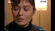 Ask ve ceza ( Любов и наказание) - 5 епизод 2 част + бг суб