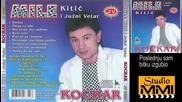 Mile Kitic i Juzni Vetar - Poslednju sam bitku izgubio (audio 1986)