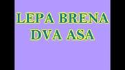 Lepa Brena - Dva asa (hq) (bg sub)