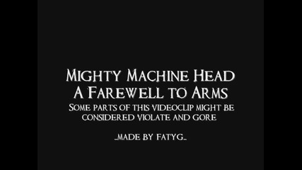 [превод] Machine Head - A Farewell To Arms
