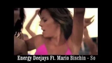 Energy Deejays Ft. Mario Bischin - So (deep Love Mix)