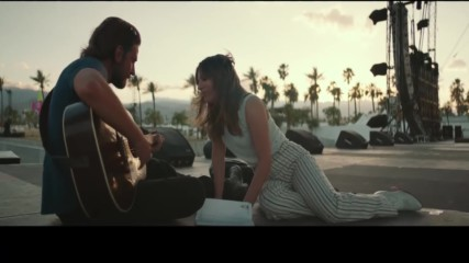 Lady Gaga & Bradley Cooper - Shallow ( A Star Is Born, 2018) [+ Превод]