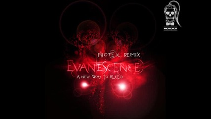 Evanescence - A New Way To Bleed (photek Remix) * N E W!