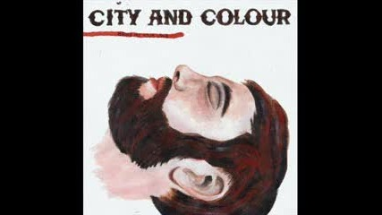 City and Colour/dallas Green - Sensible Heart (with Intro)