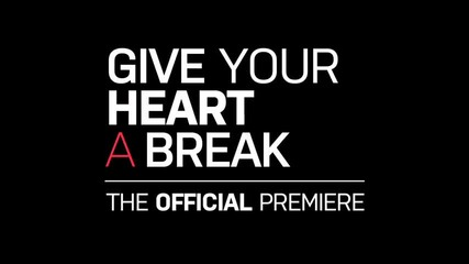 Demi Lovato - Give Your Heart a Break (video Premiere Teaser)