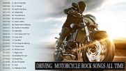 Best Motorcycle Riding Music Rock _ Motorcycle Rock Songs - Biker Music _ Greatest Road Trip Rock