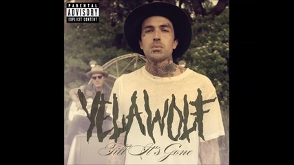 Yelawolf - Till It's Gone 2014 New Single, Sons of Anarchy soundtrack