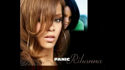 !new! Rihanna - Panic 2009 [official Music Full New]