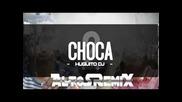 Choka Choka 2o15 Remix