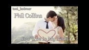 Phil Collins - You`ll Be In My Heart / превод/