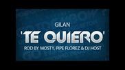 Gilan - Te Quiero