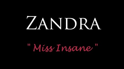Zandra - Miss Insane (Official audio)