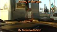 Изкуството да шофираш в Европа! Driving in Europe