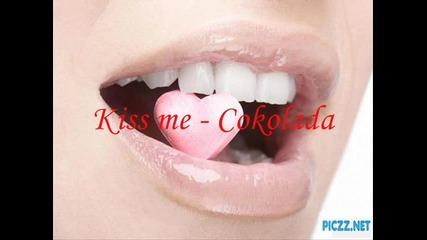 Kiss me - Cokolada
