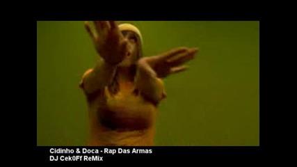 Cidinho & Doca - Rap Das Armas (dj Cek0ff Remix)
