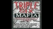 Triple Six Mafia - Yeah They Done Fucked Up