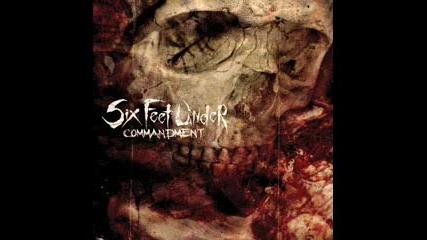 Six Feet Under - The Edge Of The Hatchet