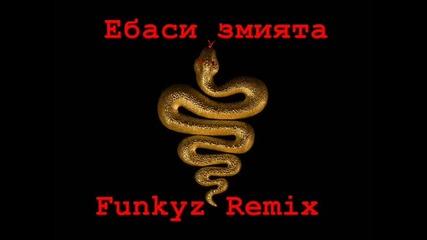 ebasi zmizqta - Funkyz Remix Vbox7