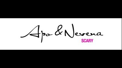 Apo & Nevena - Scary (2011)