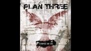 Plan Three - Triggers