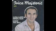 Ivica Majstoric - Nocas places na ramenu mom