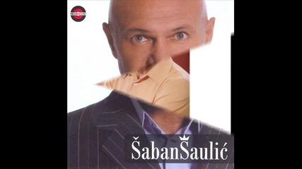 Saban Saulic - Hvala Ti za ljubav