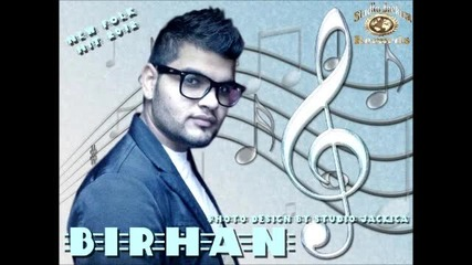 Birhan -new Hit 2012