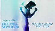 2о15! Prince Royce ft. Tyga - Double Vision ( Аудио )