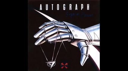 Autograph - All i m gonna take