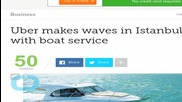 Uber Makes Waves With Boat Service