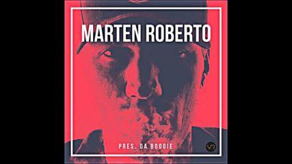 Marten Roberto Pres. Da Boogie September 2019