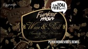 Funkerman ft. I - Candy - Wine And Roll ( Peter Horrevorts Remix ) [high quality]